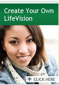 Create Your Own LifeVision